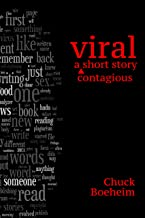 Viral: A Contagious Short Story (English Edition)