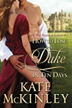How to Lose a Duke in Ten Days: A What Happens in Scotland Prequel