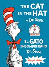 The Cat in the Hat/El Gato Ensombrerado (The Cat in the Hat Spanish Edition): Bilingual Edition (Classic Seuss)