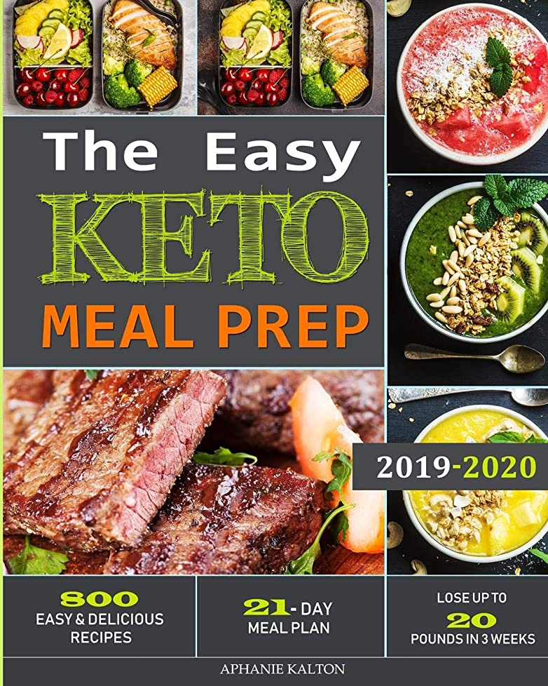 スパークディスク導体The Easy Keto Meal Prep: 800 Easy and Delicious Recipes - 21- Day Meal Plan - Lose Up to 20 Pounds in 3 Weeks