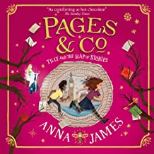 Tilly and the Map of Stories: Pages & Co, Book 3