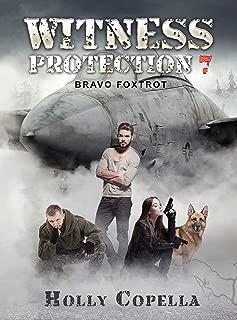 Witness Protection 7: Bravo Foxtrot
