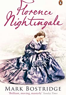 Florence Nightingale: The Woman and Her Legend