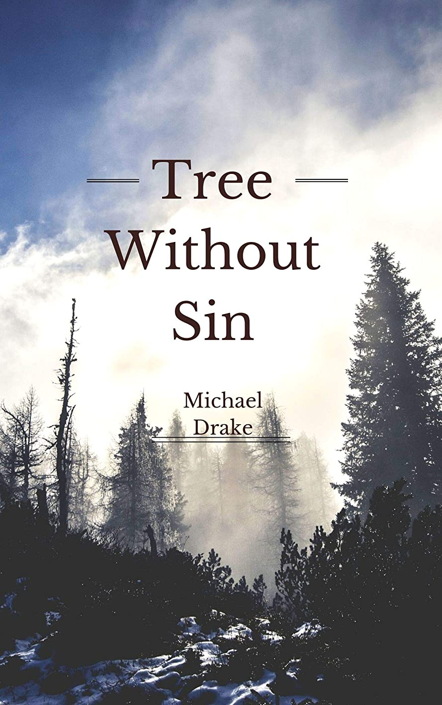 ベール東びっくりしたTree Without Sin (French Edition)