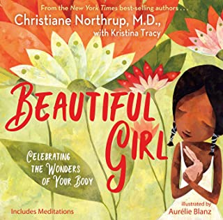 Beautiful Girl: Celebrating the Wonders of Your Body