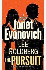 The Pursuit: A Fox and O'Hare Novel Kindle Edition