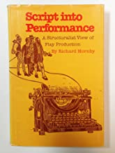 Script into performance: A structuralist view of play production