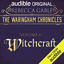 The Waringham Chronicles, Volume 6: Witchcraft: An Audible Original Drama