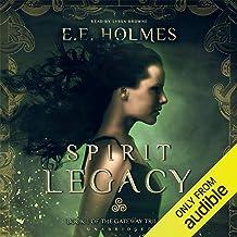 Spirit Legacy: The Gateway Trilogy, Book 1