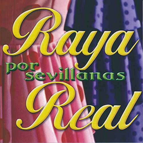 Por Sevillanas by Raya Real on Amazon Music - Amazon.com