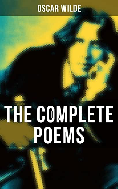The Complete Poems of Oscar Wilde (English Edition)