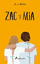 Zac y Mia (Spanish Edition)