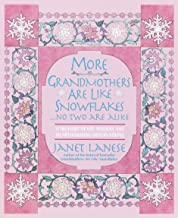 More Grandmothers Are Like Snowflakes...No Two Are Alike: A Treasury of Wit, Wisdom, and Heartwarming Observations (English Edition)