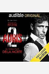 Auris 2: La frequenza della Morte Audible Audiobook
