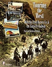 Touring the West: With the Fred Harvey Co. & the Santa Fe Railway