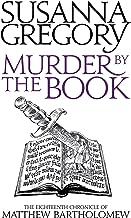 Murder By The Book: The Eighteenth Chronicle of Matthew Bartholomew (Matthew Bartholomew Series Book 18)