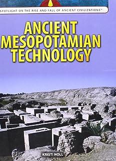 Ancient Mesopotamian Technology