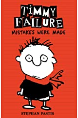 Timmy Failure: Mistakes Were Made Kindle Edition