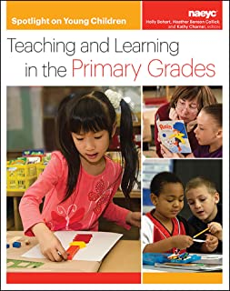 Spotlight on Young Children: Teaching and Learning in the Primary Grades (Spotlight on Young Children series)