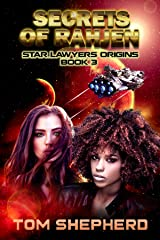 Secrets of Rahjen (Star Lawyers Origins Book 3) Kindle Edition