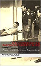 Roe vs.Wade and the Shedding of Innocent Blood: A rogue decision by a rogue Supreme Court