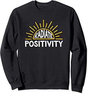 Radiate Positivity Sunshine Clip Art Quote Sweatshirt