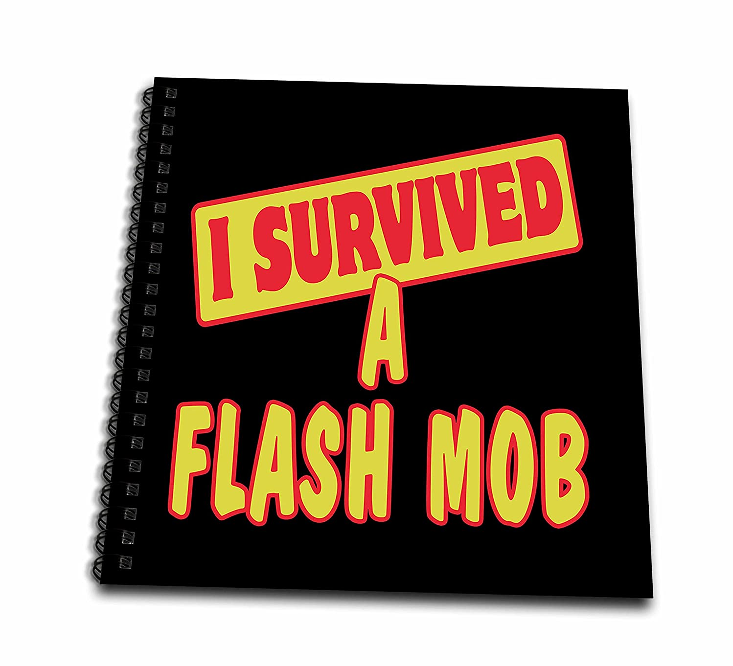 3dRose db_117601_1 I Survived a Flash Mob Survial Pride and Humor Design-Drawing Book, 8 by 8-Inch