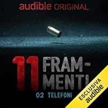 Telefoni: Undici Frammenti - Il delitto perfetto della Sapienza 2