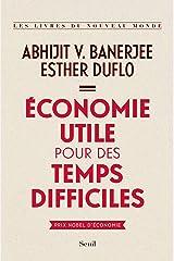Économie utile pour des temps difficiles (French Edition) Kindle Edition