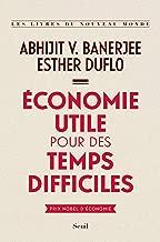 Économie utile pour des temps difficiles (French Edition)