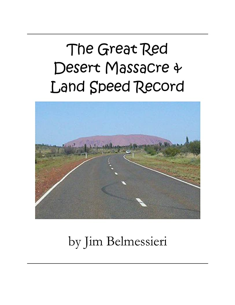 ランチレジ手書きThe Great Red Desert Massacre & Land Speed Record (English Edition)