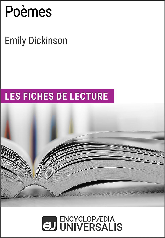 楽な信頼できる主流Poèmes d'Emily Dickinson: Les Fiches de lecture d'Universalis (French Edition)