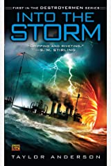 Into the Storm: Destroyermen, Book I Kindle Edition