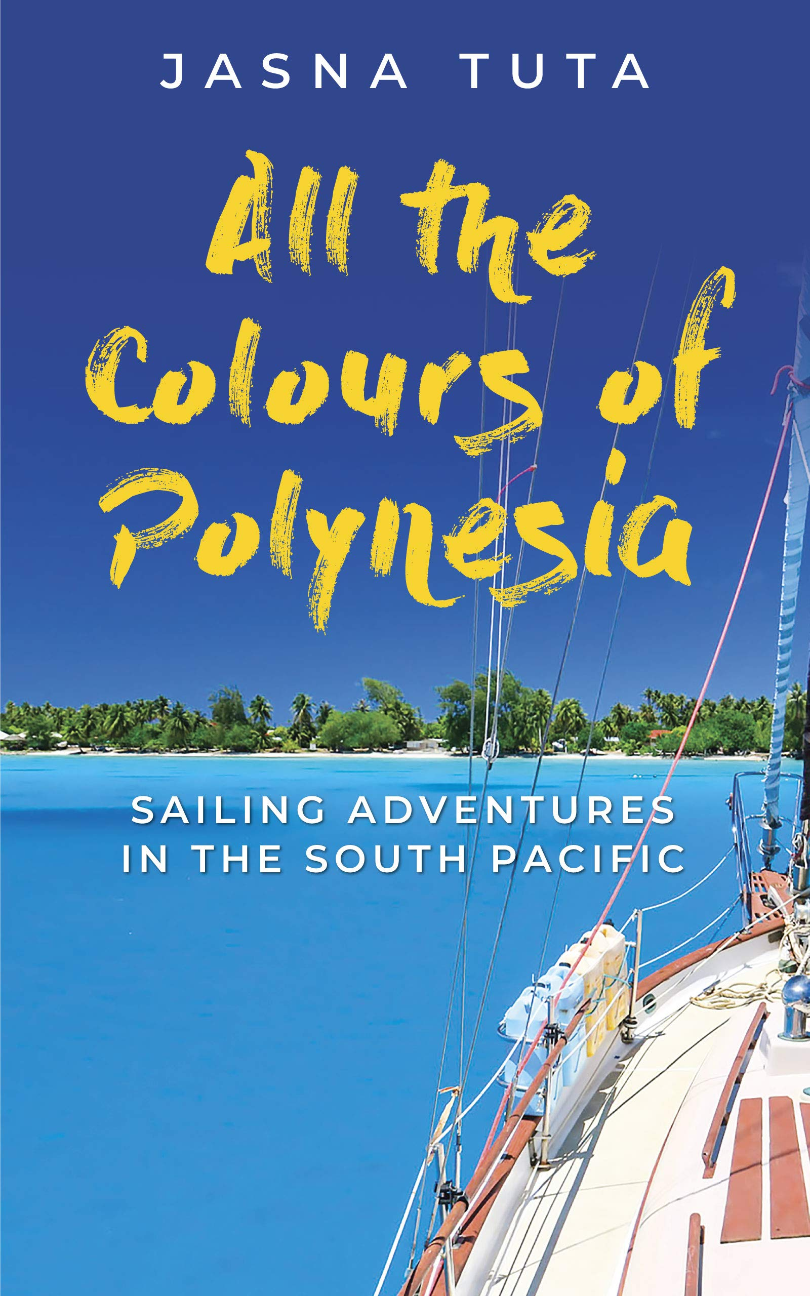 Image OfAll The Colours Of Polynesia (English Edition)