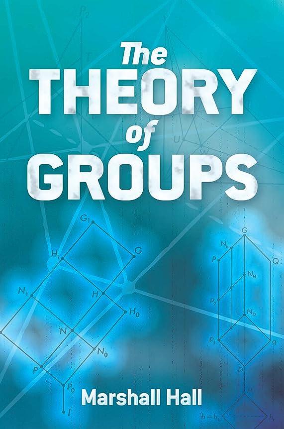 起きろポーチイブニングThe Theory of Groups (Dover Books on Mathematics) (English Edition)