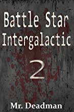 Battle Star Intergalactic 2 (BSI)