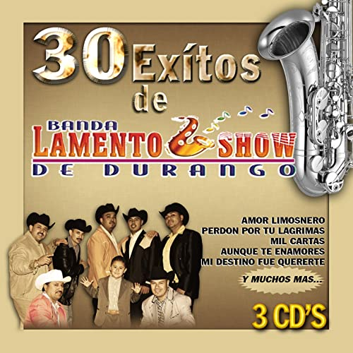 Banda Lamento Show de Durango 30 Exitos Disco 3 by Banda ...