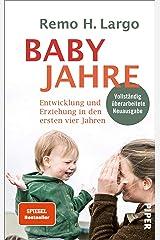 Babyjahre: Entwicklung und Erziehung in den ersten vier Jahren   Erziehungsratgeber für Kleinkinder Kindle Ausgabe
