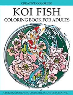 Koi Fish Coloring Book for Adults: Gorgeous Koi Fish Designs to Color