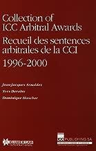 Collection of Icc Awards, Recueil Des Sentences Arbitrales De La Icc: : 1996-2000 (Collection of ICC Arbitral Awards Series Set)