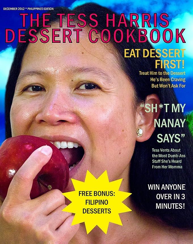 道徳抗生物質広告The Tess Harris Dessert Cookbook (English Edition)