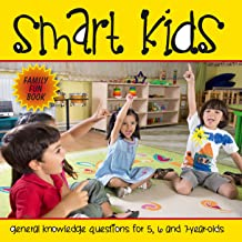 Smart Kids - general knowledge questions for 5, 6 and 7-year-olds