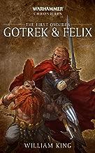 Gotrek & Felix: The First Omnibus (Gotrek and Felix Book 1)