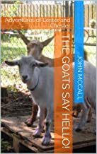 The Goats Say Hello!: Adventures of Lester and Chester