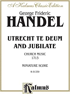 Handel Utrecht Te Deum and Jubilat