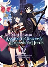 My Status as an Assassin Obviously Exceeds the Hero's (Light Novel) Vol. 2