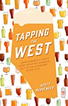 Tapping the West: How Alberta's Craft Beer Industry Bubbled Out of an Economy Gone Flat