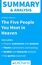 Summary & Analysis of The Five People You Meet in Heaven by Mitch Albom (LitCharts Literature Guides)