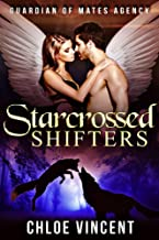 Starcrossed Shifters: Rivals of San Francisco (Guardian of Mates Agency Book 2)