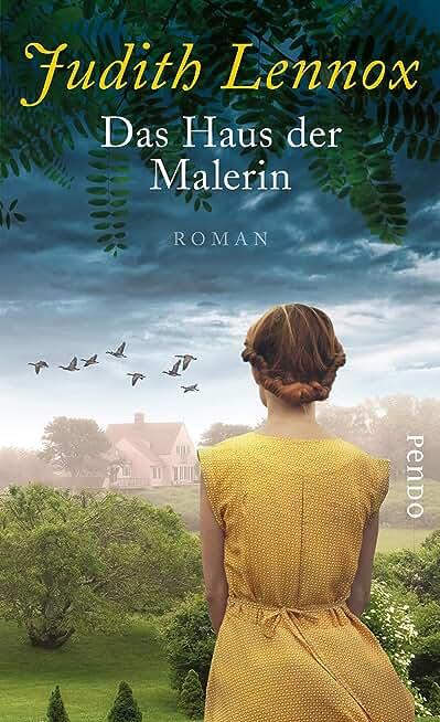 Das Haus der Malerin: Roman (German Edition)